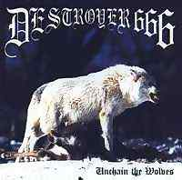 Deströyer 666 - Unchain The Wolves