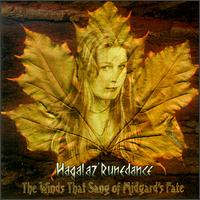 Hagalaz Runedance - The Winds That Sang of Midgard's Fate