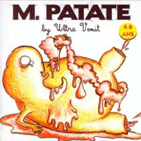 Ultra Vomit - M. Patate