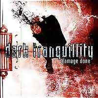 Dark Tranquility - Damage Done