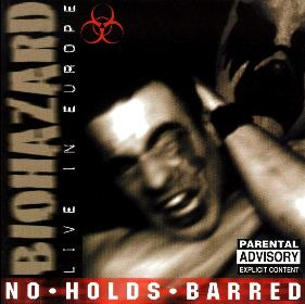 Biohazard - No Holds Barred - Live In Europe