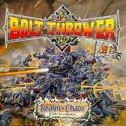 Bolt Thrower - Realm Of Chaos / Slaves to Darkness