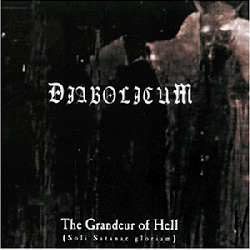 Diabolicum - The Grandeur Of Hell