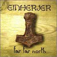Einherjer - Far Far North