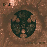 Inade - Burning Flesh