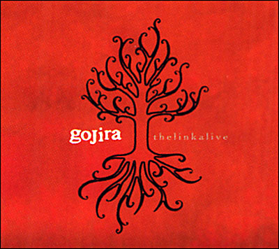 Gojira - The Link Alive+DVD