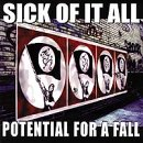 Sick of It All -   Potential For A Fall (cd single)