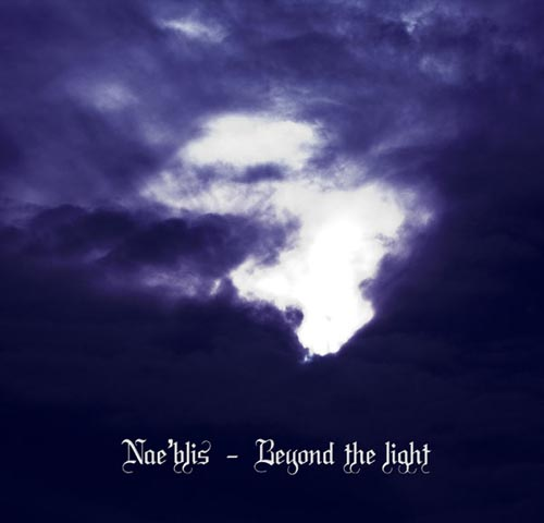 Nae'blis - Beyond The Light
