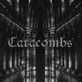 Catacombs - Echoes Through the Catacombs