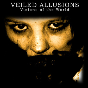 Veiled Allusions - Visions Of The World