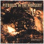 Pitbull In The Nursery - Impact Demo