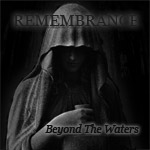 Remembrance - Beyond the Waters