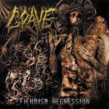 Grave - Fiendish Regression