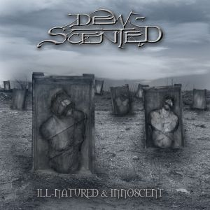 Dew Scented - I'll Natured & Innocent (Re-release)