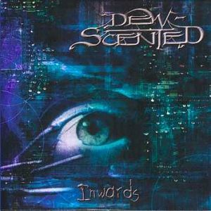 Dew Scented - Inwards