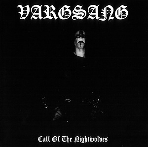 Vargsang - Call Of The Nightwolves