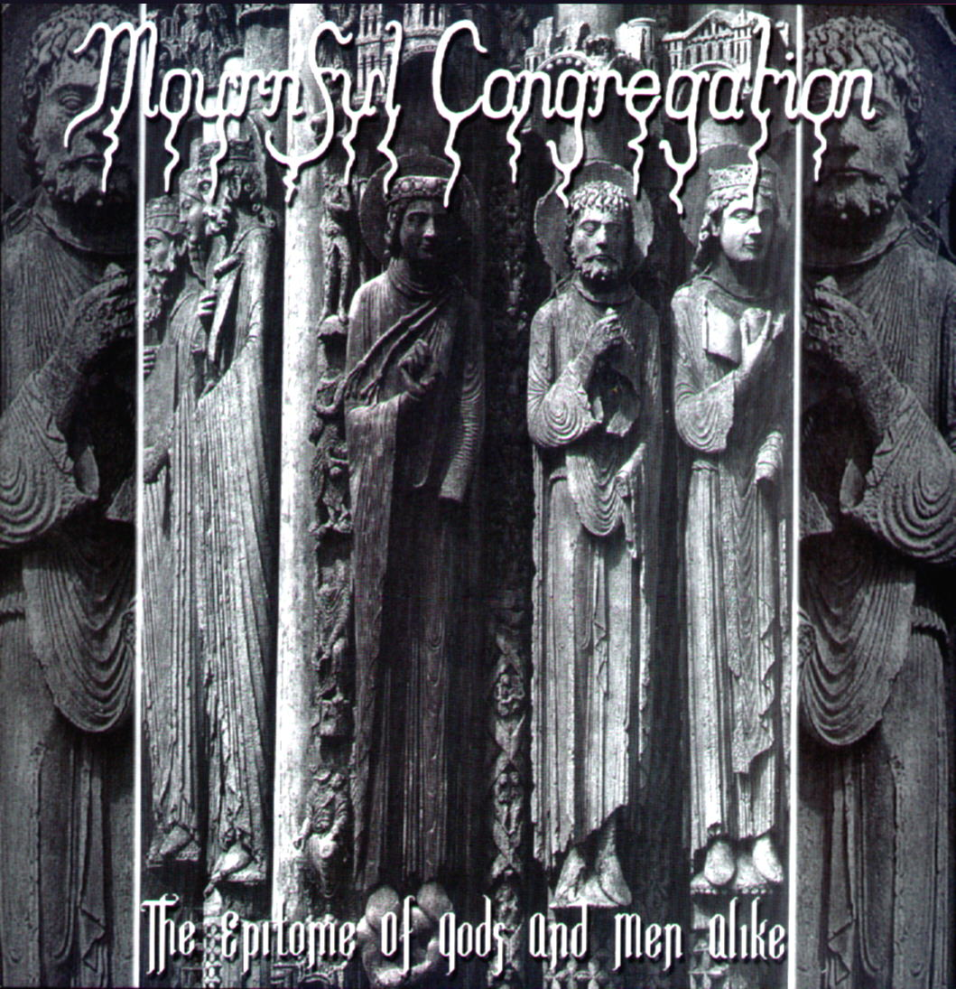 Mournful Congregation - The Epitome Of Gods And Men Alike