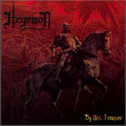 Hegemon - By This, I Conquer