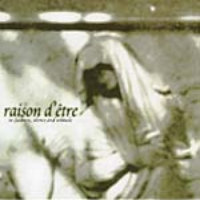 Raison d'être - In Sadness, Silence And Solitude