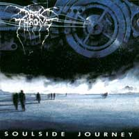 Darkthrone - Soulside Journey