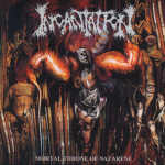 Incantation - Mortal Throne Of Nazarene