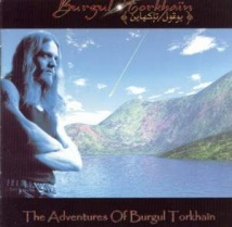 Burgul Torkhaïn - The Adventures Of Burgul Torkhaïn