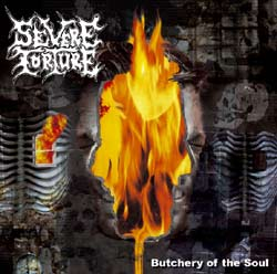 Severe Torture - Butchery Of The Soul (MCD)