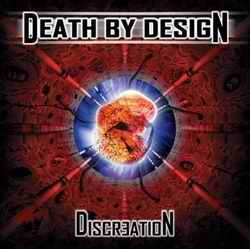 Death By Design - Discreation